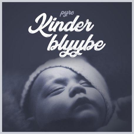 pyro_kinder_blyybe_wirblog